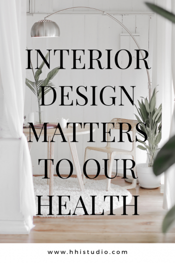 interior design image of chair and table with green plants. text overlay says: interior design matters to our health